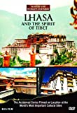 Lhasa and the Spirit of Tibet: Sites of the [DVD] [2012] [Region 1] [US Import] [NTSC]