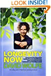 Longevity Now: A Comprehensive Approa...