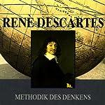 Methodik des Denkens | Renè Descartes