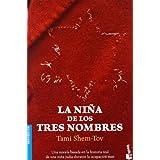 La niña de los tres nombres (Bestseller Internacional)