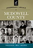 img - for Legendary Locals of McDowell County book / textbook / text book