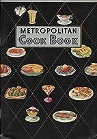 Metropolitan Cook Book Cookbook Life by…