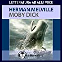 Moby Dick: The Whale (       UNABRIDGED) by Herman Melville Narrated by Piero Baldini