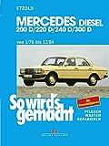 So wird's gemacht, Bd.57, Mercedes Typ W 123 Diesel (1/76-12/84)