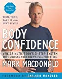 Body Confidence: Venice Nutritions 3-Step System That Unlocks Your Bodys Full Potential