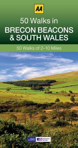 Brecon Beacons & South Wales: AA 50 Walks (50 Walks in)