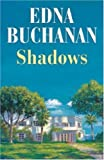 Shadows (0709080379) by Buchanan, Edna