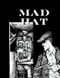 Mad Hat (1419670034) by Wagoner, David