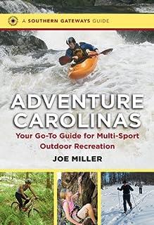 Book Cover: Adventure Carolinas: Your Go-To Guide for Multi-Sport Outdoor Recreation