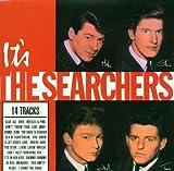 Searchers It's The Searchers
