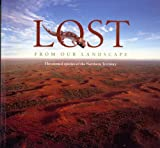 img - for Lost from Our Landscape: Threatened Species of the Northern Territory book / textbook / text book
