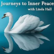 Journeys to Inner Peace | [Linda Hall]