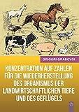 Konzentration Auf Zahlen Fur Die Wiederherstellung Des Organismus Der Landwirtschaftlichen Tiere Und Des Geflugels