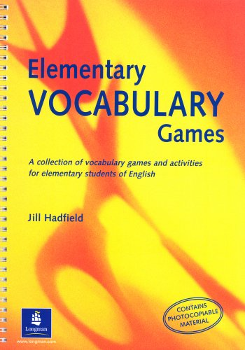 Elementary Vocabulary Games Teachers Resource Book: A Collection of Vocabulary Games and Activities for Elementary Students of English (Methodology Games)