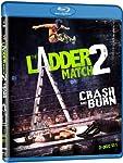 Ladder Match 2: Crash & Burn [Blu-ray] [Import]