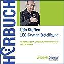 LEO-Gewinn-Beteiligung (UPTODATE-Offensive Handwerk) Hörbuch von Udo Steffen Gesprochen von: Udo Steffen, Rolf Steffen, Martin Falk