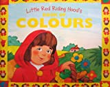 Little Red Riding Hood's Book of Colours