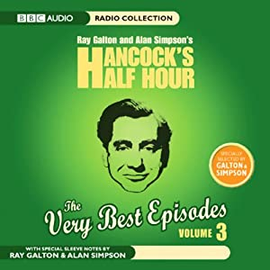 Hancock's Half Hour: The Very Best Episodes, Volume 3 | [BBC Audiobooks]