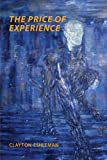 The Price of Experience (0985612207) by Eshleman, Clayton