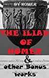 Image of The Iliad Of Homer & other Bonus works: The Odyssey, Paradise Lost, The Golden Ass, The Aeneid, Helen Of Troy, The Trial