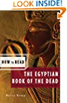 How to Read the Egyptian Book of the...