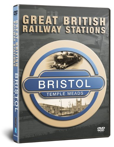 Great British Railway Stations - Bristol Temple Meads [DVD] [2009]