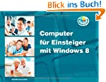 Computer f�r Einsteiger mit Windows 8