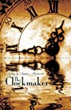img - for The Clockmaker by Massicotte, Stephen (2010) Paperback book / textbook / text book