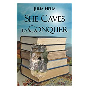She Caves To Conquer
