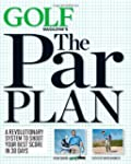 GOLF Magazine's The Par Plan: A Revol...