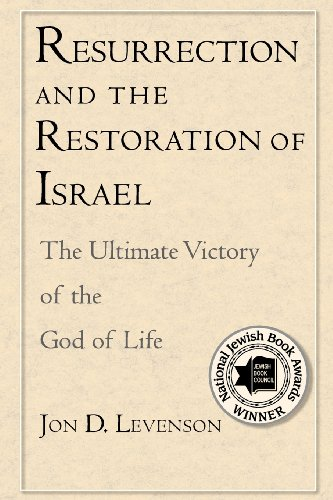 Resurrection and the Restoration of Israel - The Ultimate Victory of the God of Life