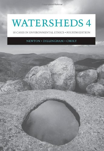 Watersheds 4: Ten Cases in Environmental Ethics