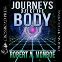 Journeys Out of the Body Audiobook by Robert Monroe Narrated by Kevin Pierce