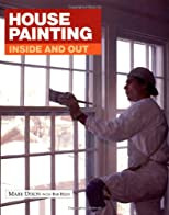 House Painting: Inside and Out (Fine Homebuilding)