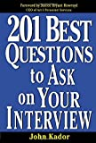 201 Best Questions To Ask On Your Interview (0071387730) by Kador,John