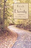 img - for Roads to Eternity by Sarah Wilson Estep (2005-02-01) book / textbook / text book