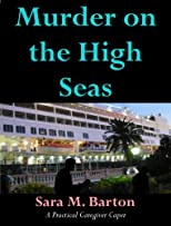 Murder on the High Seas (The Practical Caregiver Capers)