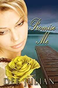 (FREE on 9/28) Promise Me by Dee Julian - http://eBooksHabit.com