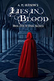Lies in Blood (Dark Secrets Book 4)