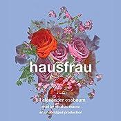 Hausfrau: A Novel | [Jill Alexander Essbaum]