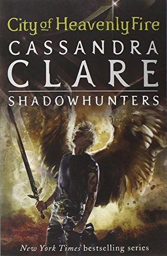The Mortal Instruments 6. City Of Heavenly Fire: 6/6