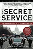 img - for The Secret Service: The Hidden History of an Engimatic Agency book / textbook / text book