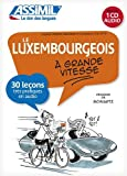 Le Luxembourgeois à grande vitesse (livre + 1CD)