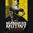 Manners & Mutiny Audiobook by Gail Carriger Narrated by Moira Quirk