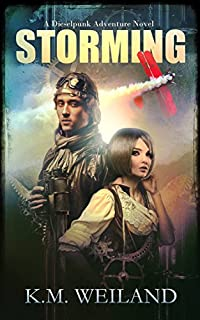 Storming: A Dieselpunk Adventure by K.M. Weiland ebook deal