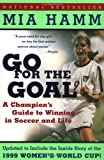 Go For the Goal: A Champion