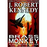 Brass Monkey (A James Acton Thriller, Book #2) (James Acton Thrillers)by J Robert Kennedy
