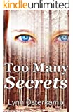 Too Many Secrets (Cleo Sims Mysteries Book 3)
