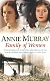 Annie Murray Family of Women