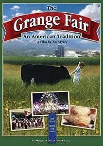 The Grange Fair - An American Tradition